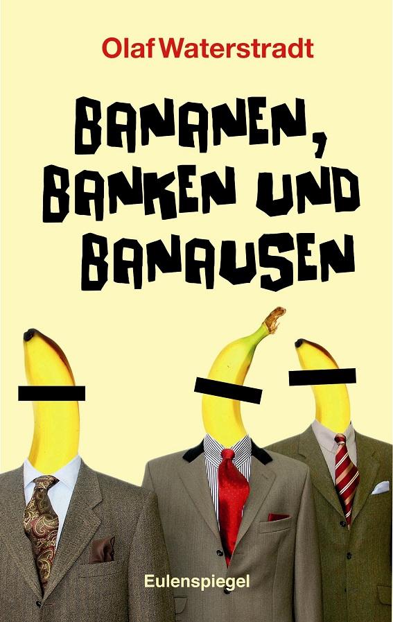 Buch-Cover Waterstradt-Bananen Banken und Banausen