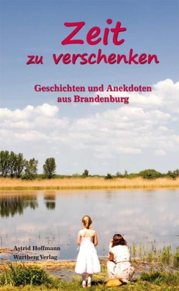 Buch-Cover Zeit zu verschenken von Astrid Hoffmann